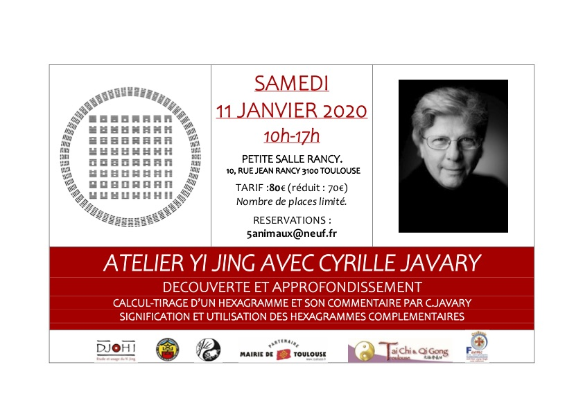 Atelier Yi Jing avec Cyrille Javary @ TOULOUSE